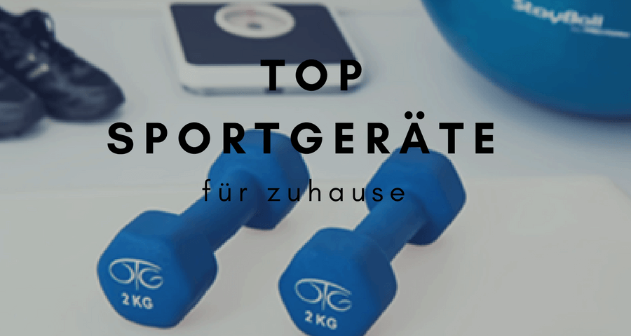 Sportgeräte für zuhause Top 5