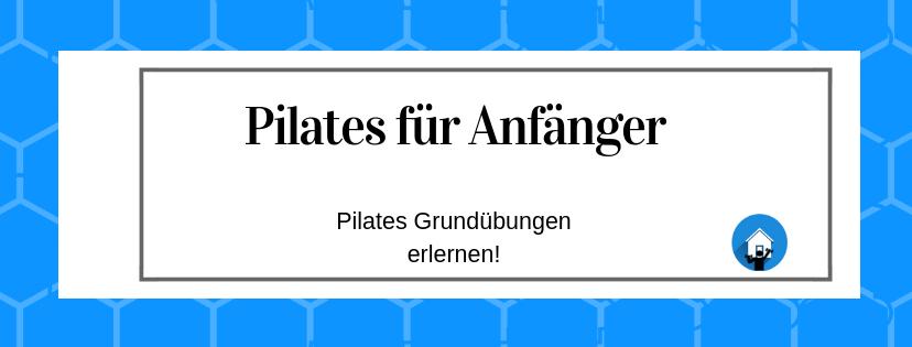 Pilates Grundübungen